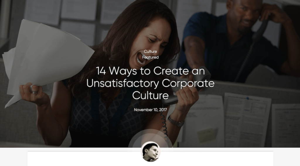 Screen Shot 2018 04 19 at 5.29.47 PM 1024x567 - 14 Ways to Create an Unsatisfactory Corporate Culture